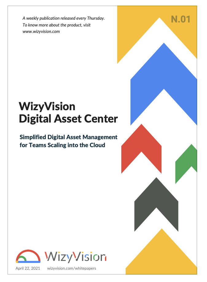 WizyVision Digital Asset Center. Simplified Digital Asset Management for Teams Scaling into the Cloud